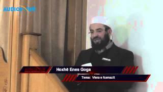 Vlera e Namazit - Hoxhë Enes Goga - Hutbe