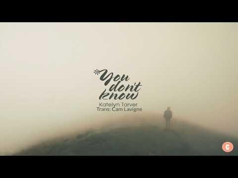 [Vietsub + Lyrics] You Don't Know - Katelyn Tarver - Thời lượng: 4 phút, 24 giây.