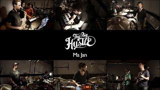 The Big Hustle - Ma Jan