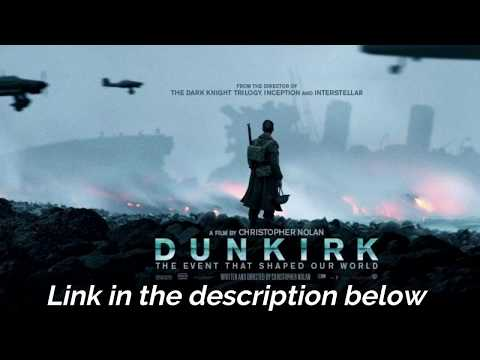 Download Dunkirk 2017 720p Link In Desciption