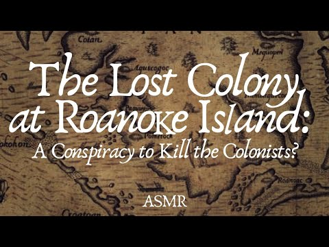 Roanoke Island: Mystery of the First English-American Colony | Conspiracy History ASMR