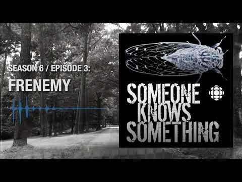 Frenemy: Episode 3, Season 6 | Someone Knows Something