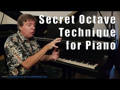 A Secret Octave Technique for Piano