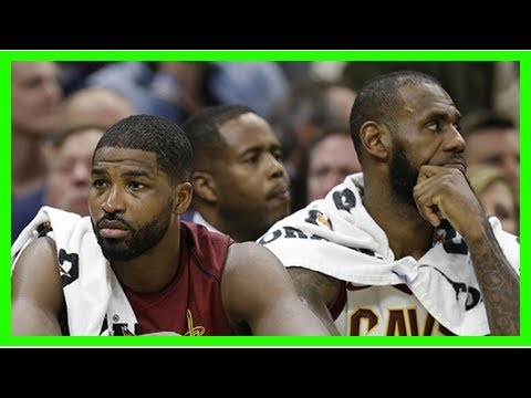 LeBron James Begged Tristan Thompson To 'Forget' His Khloe Drama Ahead Of Cavs & Celtics Game