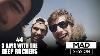 3 DAYS WITH THE DEEP ROCKERS - Mad Session #4 (Jahneration) Video