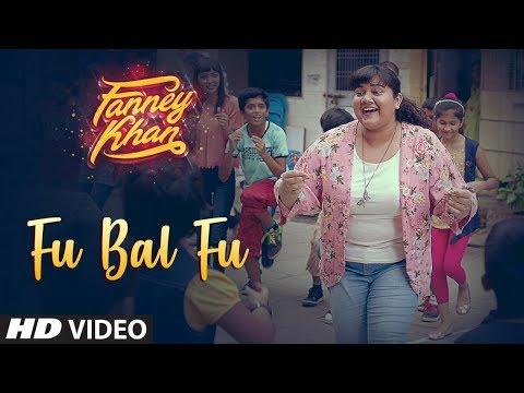 Fu Bai Fu Video Song | FANNEY KHAN