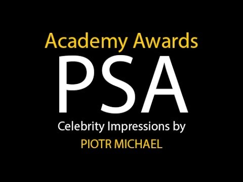 psa - Piotr Michael's Celebrity Impressions Public Service Announcement for Academy Award Nominees. Featuring impressions of: Maggie Smith Charlie Sheen Jeff Bridg...