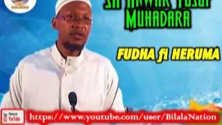 Sh Anwar Yusuf Muhadara Wa'e  Fudha Fi Heruma