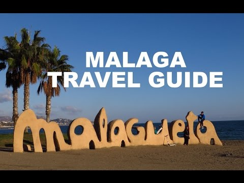 Travel Guide To Malaga