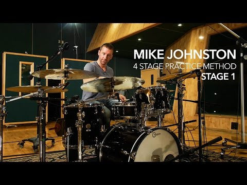 4 STAGE PRACTICE METHOD - STAGE 1: by Mike Johnston
