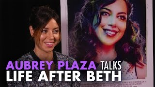 Aubrey Plaza Talks Life After Beth and Zombie Orgasms