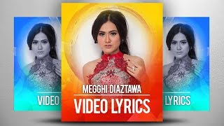 Megghi Diaztawa - Gantung Aku di Monas (Official Video Lyrics NAGASWARA) #dangdut