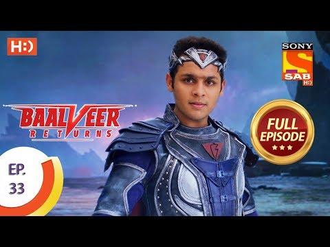 Baalveer Returns - Ep 33 - Full Episode - 24th October, 2019