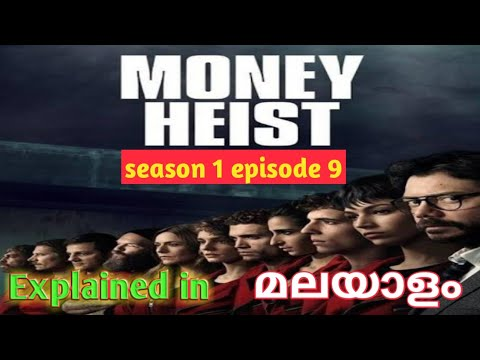 Money Heist Season 1 Episode 9 Explained In Malayalam/TV series/Malayalam/REVEAL TIMES