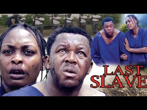 Last Slave Season 1 - 2017 Latest Nigerian Nollywood Movie