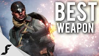 What's the Best Weapon in Battlefield 1?