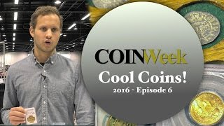 CoinWeek: Cool Coins! 2016 Episode 6 - 4K