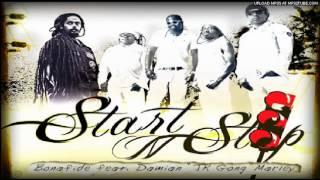 Bonafide feat. Damian Marley - Start 'n Stop - [June 2012]