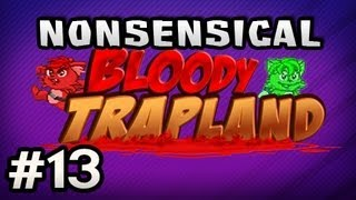 Nonsensical Bloody Trapland w/Nova&Sp00n Ep.13 - BLOODY ICELAND