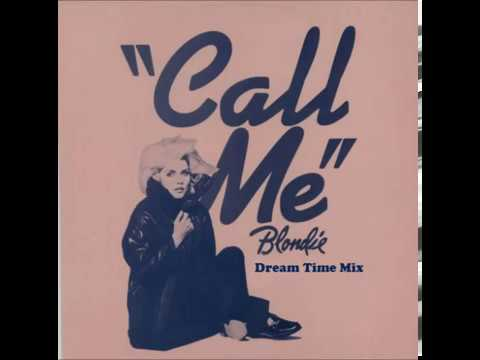 Blondie - Call me (DreamTime Mix)
