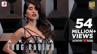 Video Thug Ranjha - Official Video | Akasa | Shashvat Seth | Paresh Pahuja | Latest Hits 2018 MP3, 3GP, MP4, WEBM, AVI, FLV Juni 2018