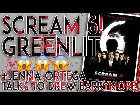 SCREAM 6 IS HAPPENING + Jenna Ortega Spills The Beans On The Drew Barrymore Show!