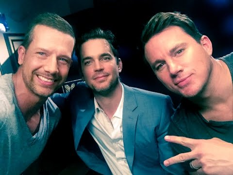 Jonathan interviews the cast of Magic Mike XXL