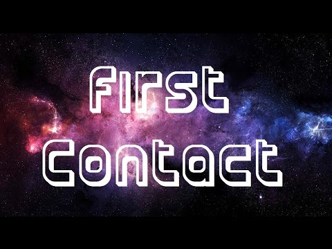 First Contact by Musician and producer Exurb1a
