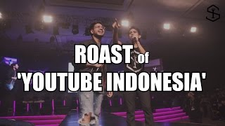 The Roast Of 'Youtube Indonesia' | Live @ IndovidFest