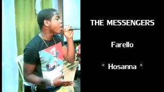 Download Lagu Farello : ♪ Hosanna ♪ Mp3