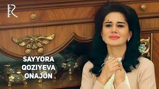 Download Lagu Sayyora Qoziyeva - Onajon | Сайёра Козиева - Онажон Mp3
