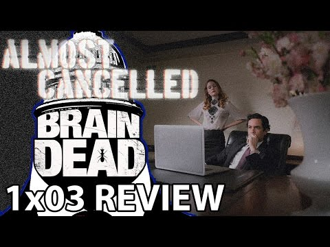 BrainDead Season 1 Episode 3 'Goring Oxes...' Review