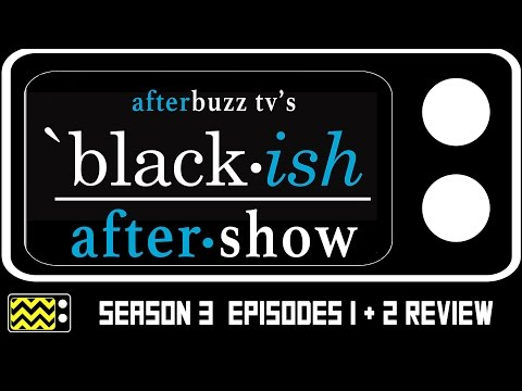 Black-ish Season 3 Episodes 1 & 2 Review & After Show | AfterBuzz TV