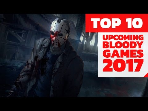 TOP 10 Bloody games 2017 (+18)