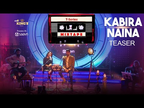 T-Series Mixtape : Kabira- Naina Teaser   Neha Kakkar & Mohd. Irfan    l Releasing 15th June