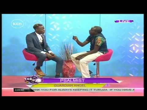 Tukuza 27th June 2016 - PSALMIST: Guardian Angel