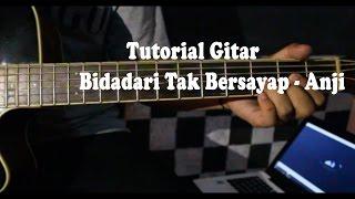 Video Tutorial Lengkap Chord Gitar Bidadari Tak Bersayap - Anji MP3, 3GP, MP4, WEBM, AVI, FLV Mei 2017