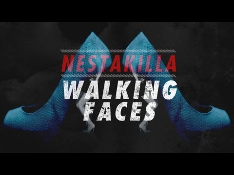 Nestakilla – «Walking Faces» [Videoclip]