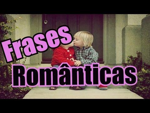 Frases lindas - Belas Frases  FRASES ROMÂNTICAS MAIS LINDAS DO MUNDO  ( FELIZ DIA DOS NAMORADOS)