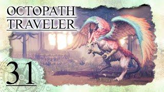 • OCTOPATH TRAVELER •️ #31: Alfyns Finale - Gegen den Ogeradler für die Rettung Aller!