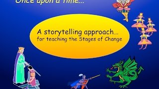A storytelling approach for teaching the Stages of Change Model! Jim Savage is a leading proponent of using the Stages of...