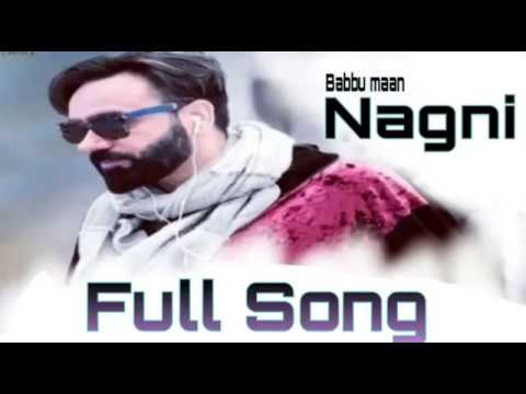 Video Nagni Full song | BABB MAAN | ik c Pagal | plz subscribe this channel babbu maan subscribe channel download in MP3, 3GP, MP4, WEBM, AVI, FLV January 2017