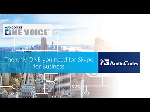 AudioCodes One Voice for Microsoft Skype for Business
