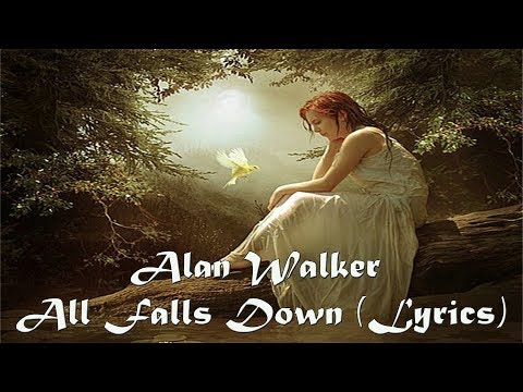 Alan Walker All Falls Down (Lyrics)