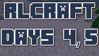Days 4-5 | RLCraft