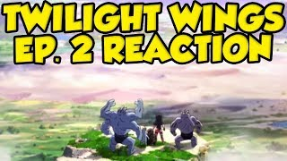 Pokemon Twilight Wings Episode 2 Reaction! Pokemon Sword and Shield Anime by Verlisify