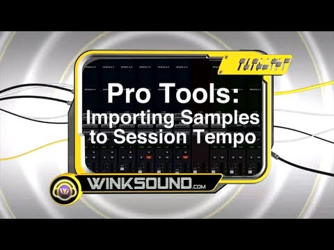 Pro Tools: Importing Samples to Session Tempo | WinkSound