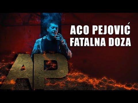 Aco Pejovic - Fatalna Doza - (Official Video 2018)