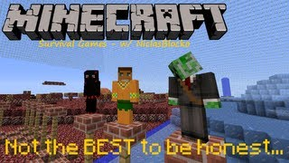 Survival Games - #1: Not the best to be honest...