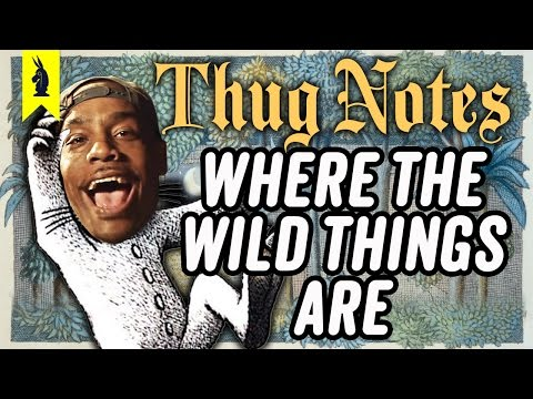 Thug Notes Where the Wild Things Are